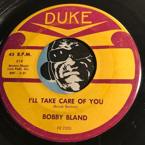 Bobby Bland - I'll Take Care Of You b/w That's Why - Duke #314 - R&B - R&B Blues