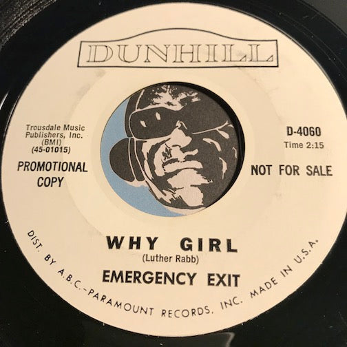 Emergency Exit - Why Girl b/w Maybe Too Late - Dunhill #4060 - Garage Rock