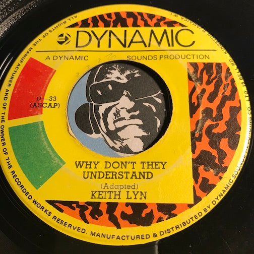 Keith Lyn - Why Don't They Understand b/w Seeing The Right Love Go Wrong - Dynamic #33 - Reggae