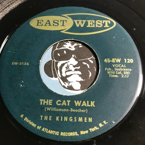 Kingsmen - Conga Rock b/w The Cat Walk - East West #120 - Rock n Roll