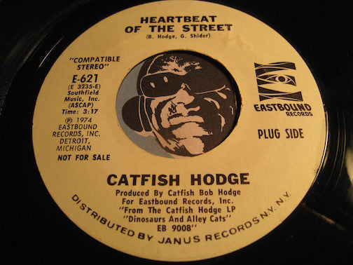 Catfish Hodge - Heartbeat Of The Street b/w Color TV Blues - Eastbound #621 - Blues