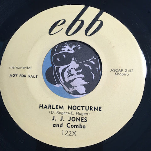 J.J. Jones - Cool b/w Harlem Nocturne - Ebb #122 - R&B Instrumental