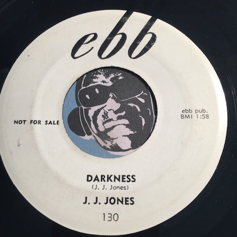 J.J. Jones - Darkness b/w Oh My Love - Ebb #130 - R&B Instrumental