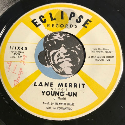 Lane Merrit - Young-Un b/w The Young Years - Eclipse #111 - Popcorn Soul - Teen