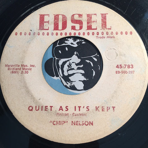 Chip Nelson - Honey For Sale b/w Quiet As It's Kept - Edsel #783 - R&B Rocker
