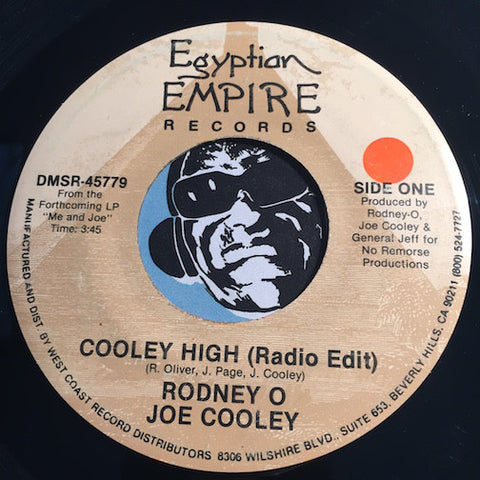 Rodney O Joe Cooley - Cooley High b/w Let's Have Some Fun - Egyptian Empire #45779 - Rap