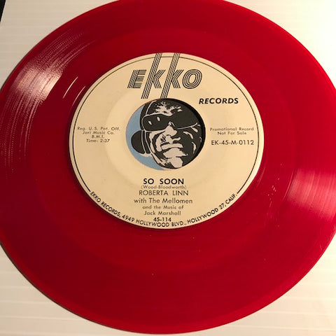 Roberta Linn - So Soon b/w Fee Fi Fiddlee Aye O - Ekko #0112 - Country - Rockabilly - Colored vinyl