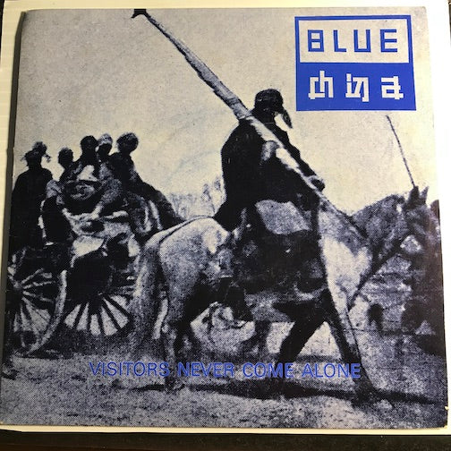 Blue China - Visitors Come Alone b/w The Rhythm Of Design - Electric Unicorn #1 - Punk