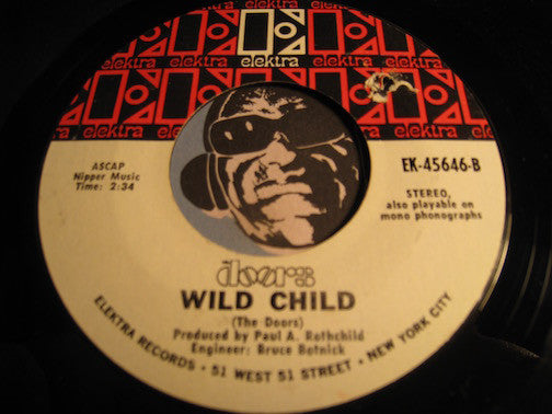 Doors - Touch Me b/w Wild Child - Elektra #45646 - Rock n Roll