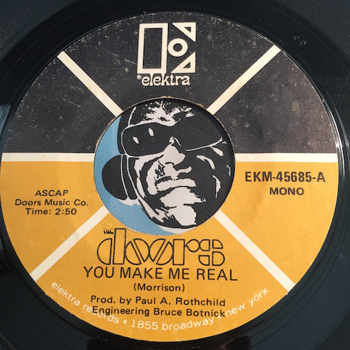 Doors - You Make Me Real b/w Roadhouse Blues - Elektra #45685 - Rock n Roll
