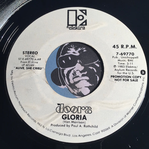 Doors – Gloria b/w same - Elektra #69770 - Rock n Roll