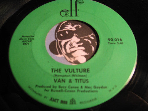 Van & Titus - The Vulture b/w Cry Baby Cry - Elf #90016 - Soul