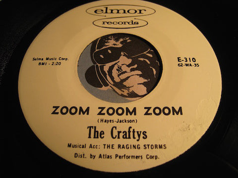 Craftys - Zoom Zoom Zoom b/w I Went To A Party - Elmor #310 - Doowop