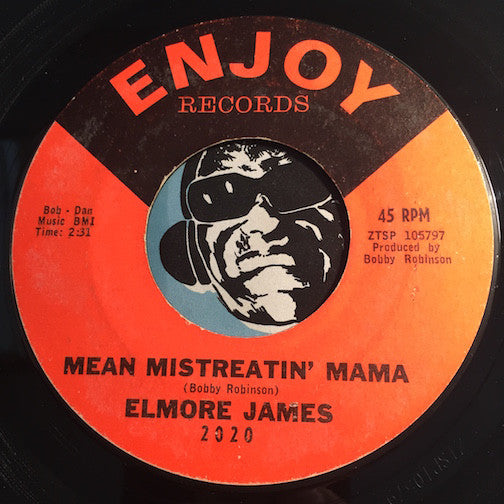 Elmore James - Mean Mistreatin b/w Bleeding Heart - Enjoy #2020 - Blues