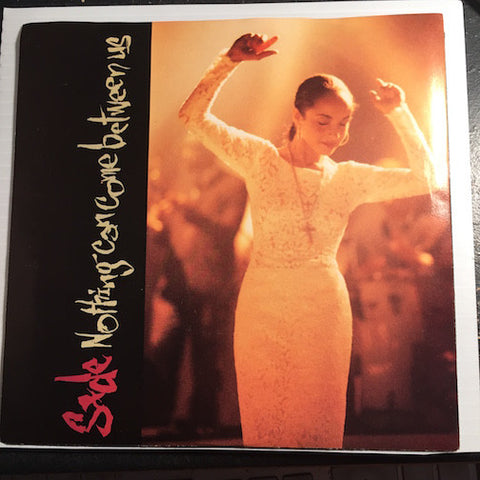 Sade - Nothing Can Come Between Us b/w Make Some Room - Epic #07977 - 80's - Soul