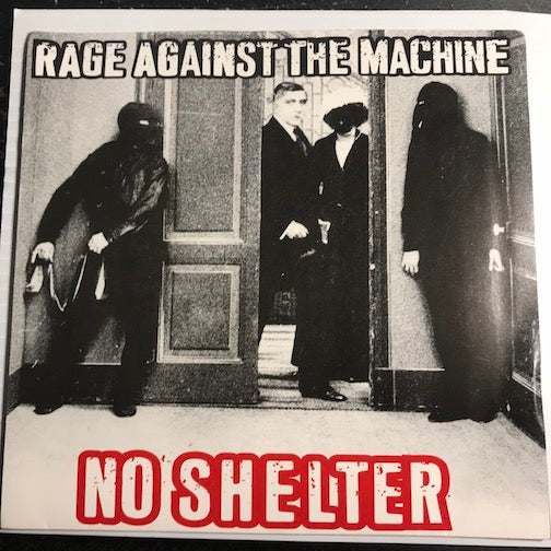 Rage Against The Machine - No Shelter b/w same - Epic #41210 - Rock n Roll - Colored vinyl