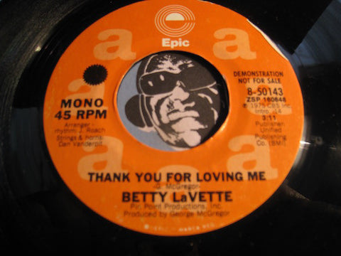 Betty Lavette - Thank You For Loving Me b/w same - Epic #50143 - Modern Soul