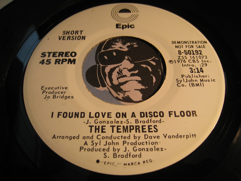 Temprees - I Found Love On A Disco Floor (short version) b/w same (long version) - Epic #50192 - Funk Disco