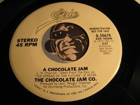 Chocolate Jam Co - A Chocolate Jam b/w same - Epic #50678 - Funk Disco