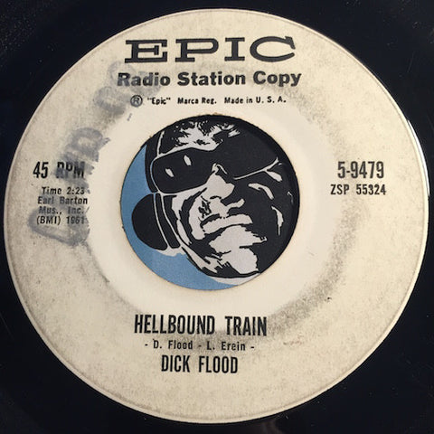 Dick Flood - Hellbound Train b/w Judy Lynn - Epic #9479 - Country