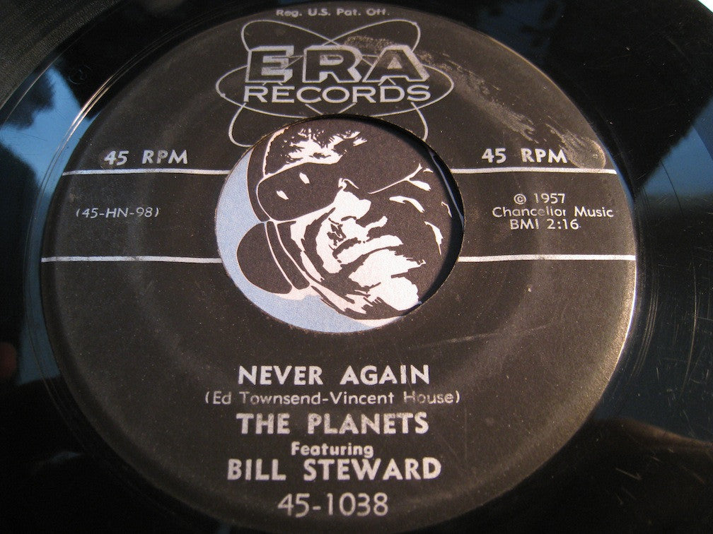 Planets / Bill Steward - Never Again b/w Stand There Mountain - Era #1038 - Doowop