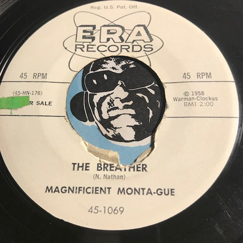 Magnificent Monta-Gue - The Breather b/w Ta Ta Do Way - Era #1069 - R&B Rocker