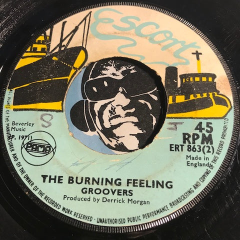 Groovers - The Burning Feeling b/w Bend Down Low - Escort #863 - Reggae