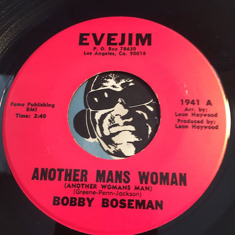 Bobby Boseman - Another Mans Woman (Another Womans Man) b/w Cheaters Never Win - Evejim #1941 - Soul