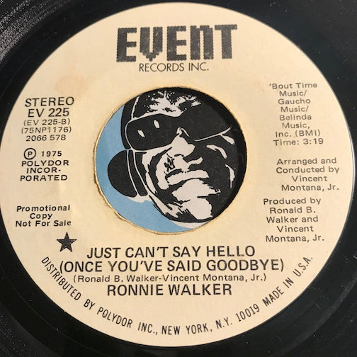 Ronnie Walker - Just Can't Say Hello (Once You've Said Goodbye) b/w Magic's In The Air - Event #225 - Sweet Soul - Funk Disco - Modern Soul