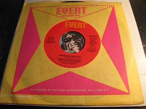 Fatback Band - Spanish Hustle (long version 5:16) b/w same (short version 3:28) - Event #229 - Funk Disco