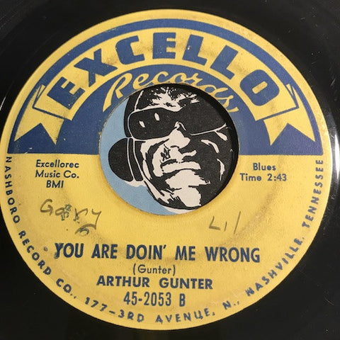 Arthur Gunter - You Are Doin Me Wrong b/w She's Mine All Mine - Excello #2053 - Blues - R&B Blues - R&B