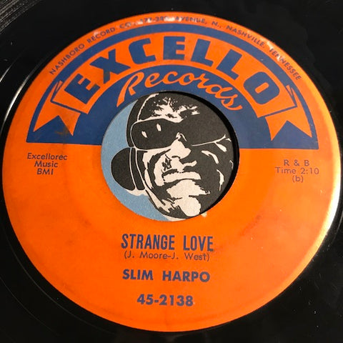 Slim Harpo - Strange Love b/w Wondering And Worryin - Excello #2138 - Blues - R&B Blues