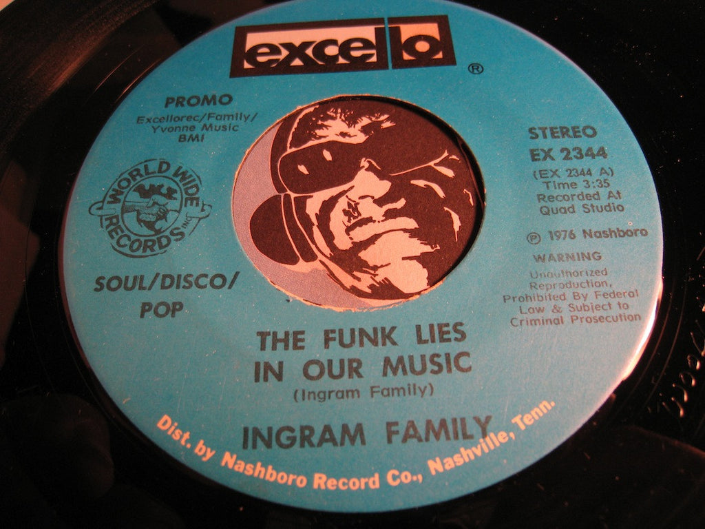 Ingram Family - The Funk Lies In Our Music b/w She's All Alone (I Need A Man) - Excello #2344 - Funk