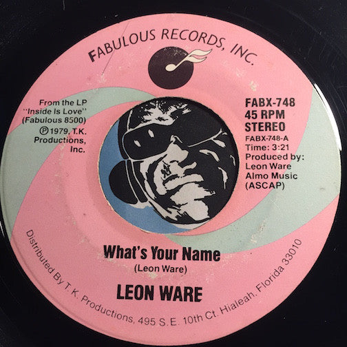 Leon Ware - What's Your Name b/w Club Sashay - Fabulous #748 - Modern Soul
