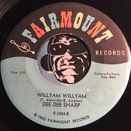 Dee Dee Sharp - The Love I Feel For You b/w Willyam Willyam - Fairmount #1004 - R&B Soul