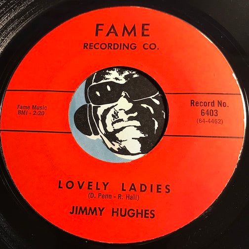 Jimmy Hughes - Lovely Ladies b/w Try Me - Fame #6403 - Northern Soul