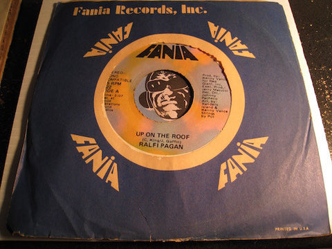 Ralfi Pagan - Up On The Roof b/w The Gambler - Fania #622 - Soul - Chicano Soul
