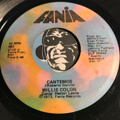 Willie Colon - Cantemos b/w Pescao (Potpourri Sambao) - Fania #683 - Latin