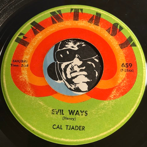 Cal Tjader - Evil Ways b/w First There Is A Mountain - Fantasy #659 - Jazz Funk - Latin Jazz