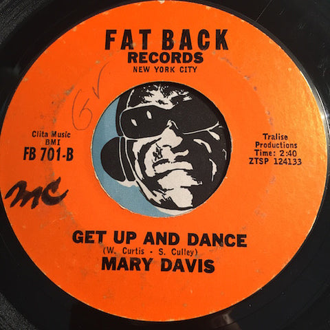 Mary Davis - Get Up And Dance b/w Stop Pretending - Fatback #701 - Funk - Soul