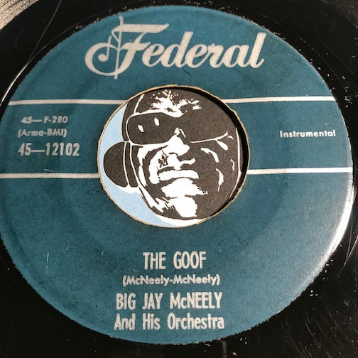 Big Jay McNeely - The Goof b/w Big Jay Shuffle - Federal #12102 - R&B Instrumental - R&B Rocker