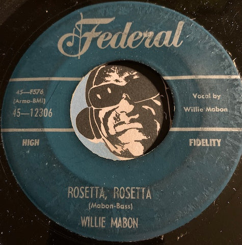 Willie Mabon - Rosetta Rosetta b/w Light Up Your Lamp - Federal #12306 - R&B