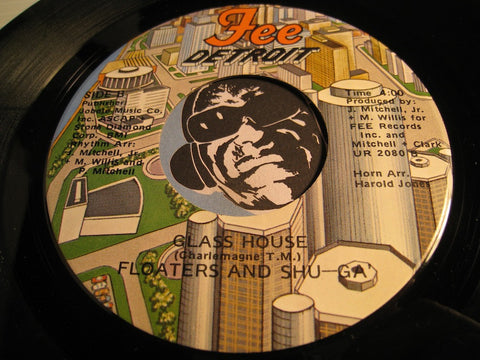 Floaters and Shu-ga - Glass House b/w For Your Love - Fee #2080 - Modern Soul
