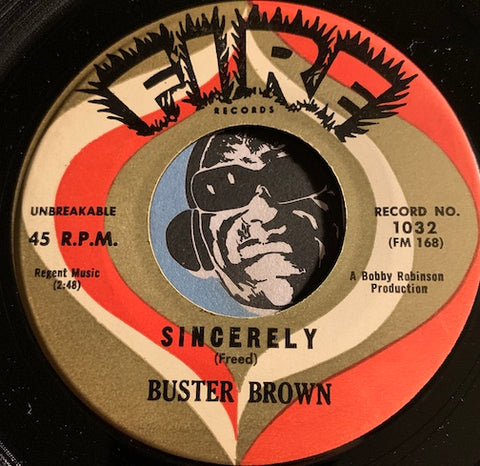 Buster Brown - Doctor Brown b/w Sincerely - Fire #1032 - R&B