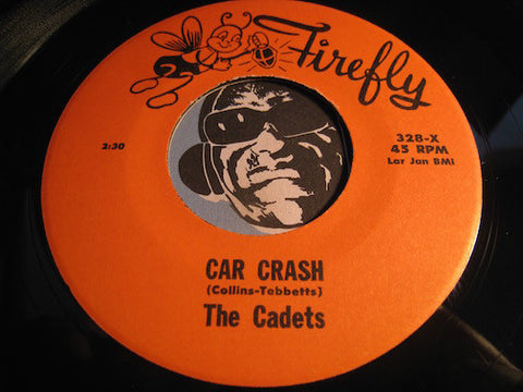 Cadets - Car Crash b/w Don't (reissue) - Firefly #328 - Doowop