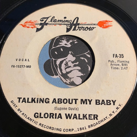Gloria Walker / Chevelles - Talking About My Baby b/w The Gallop - Flaming Arrow #35 - Sweet Soul - Funk