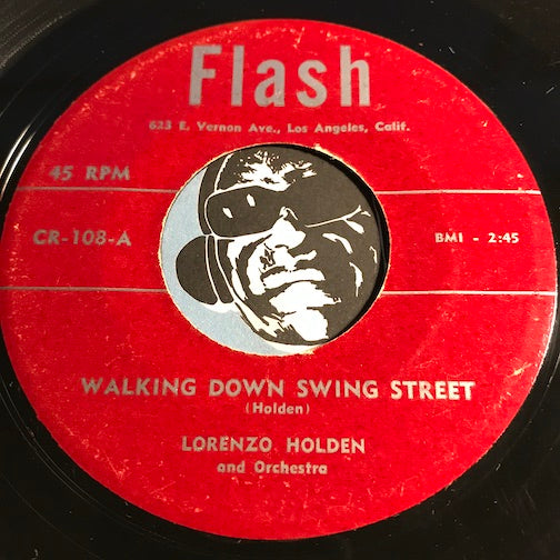Lorenzo Holden - Walking Down Swing Street b/w Midnight Mood - Flash #108 - R&B Instrumental