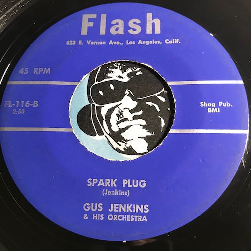 Gus Jenkins - Spark Plug b/w So What - Flash #116 - R&B