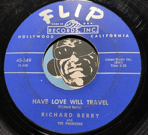 Richard Berry & Pharaohs - Have Love Will Travel b/w No Room - Flip #349 - Doowop - Northern Soul
