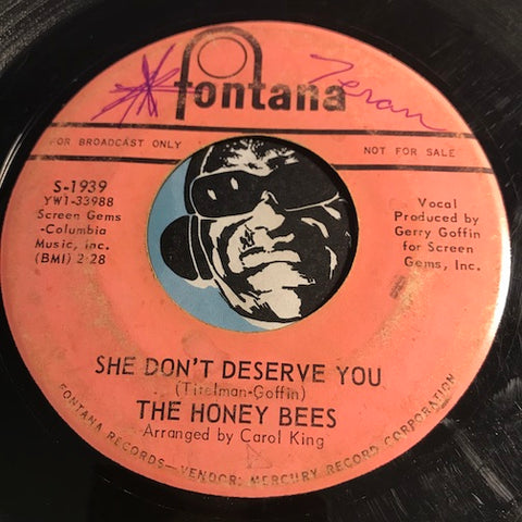 Honey Bees - She Don't Deserve You b/w One Wonderful Night - Fontana #1939 - Girl Group